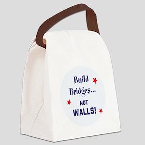 Build Bridges, not walls Canvas Lunch Bag