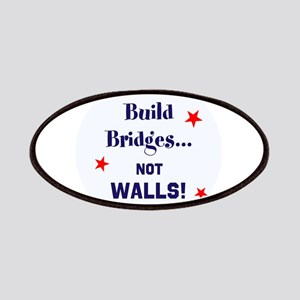 Build Bridges, not walls Patch