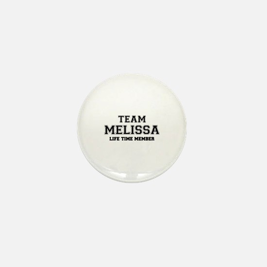 Team MELISSA, life time member Mini Button