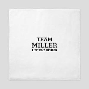 Team MILLER, life time member Queen Duvet
