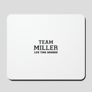 Team MILLER, life time member Mousepad