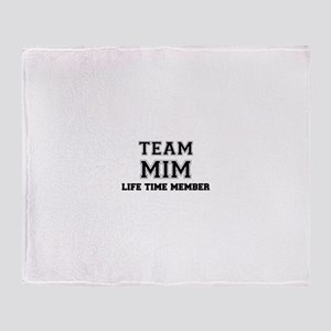 Team MIM, life time member Throw Blanket