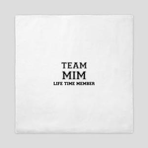 Team MIM, life time member Queen Duvet