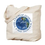 Stop Global Warming Ecology Tote Bag