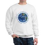 Stop Global Warming Ecology Sweatshirt