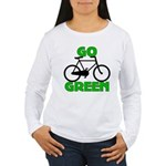 Go Green Bicycle Ecology Women's Long Sleeve T-Shi