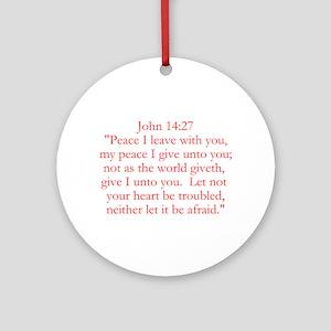 John 14:27 Round Ornament
