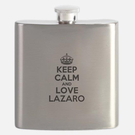 Keep Calm and Love LAZARO Flask