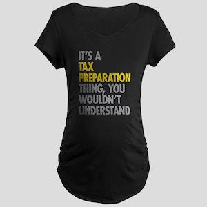Tax Preparation Maternity T-Shirt