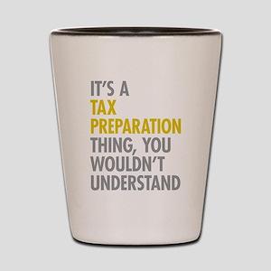 Tax Preparation Shot Glass
