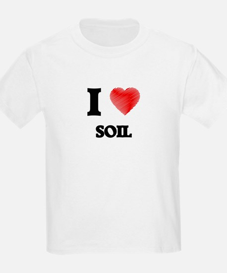 I love Soil T-Shirt