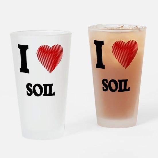 I love Soil Drinking Glass