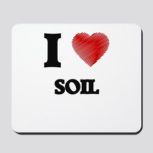 I love Soil Mousepad