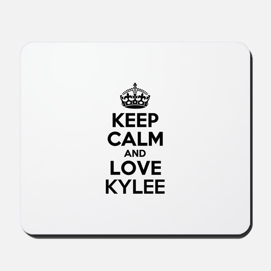 Keep Calm and Love KYLEE Mousepad
