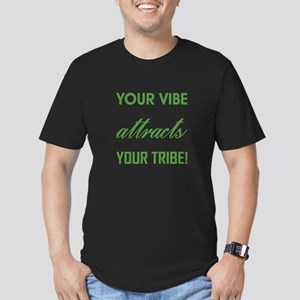 YOUR VIBE... T-Shirt