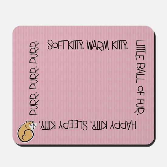 Sing Soft Kitty Mousepad