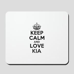 Keep Calm and Love KIA Mousepad