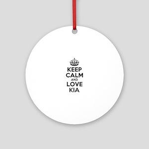 Keep Calm and Love KIA Round Ornament