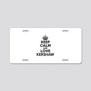 Keep Calm and Love KERSHAW Aluminum License Plate