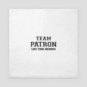 Team PATRON, life time member Queen Duvet