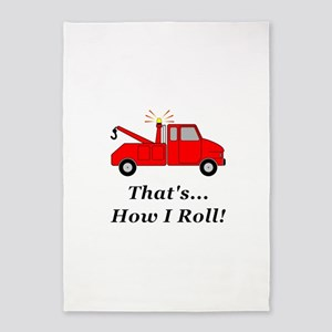 Tow Truck How I Roll 5'x7'Area Rug