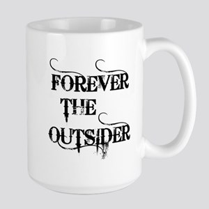 FOREVER THE OUTSIDER Large Mug
