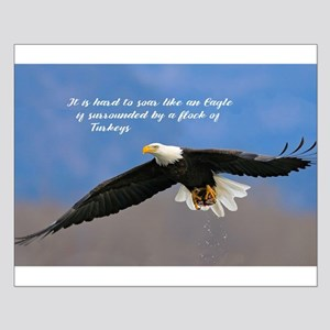 Soar Like an Eagle… if you Can Posters
