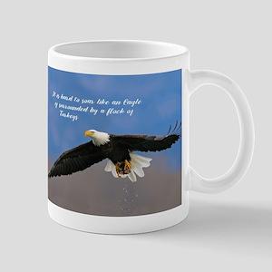 Soar Like an Eagle… if you Can Mugs