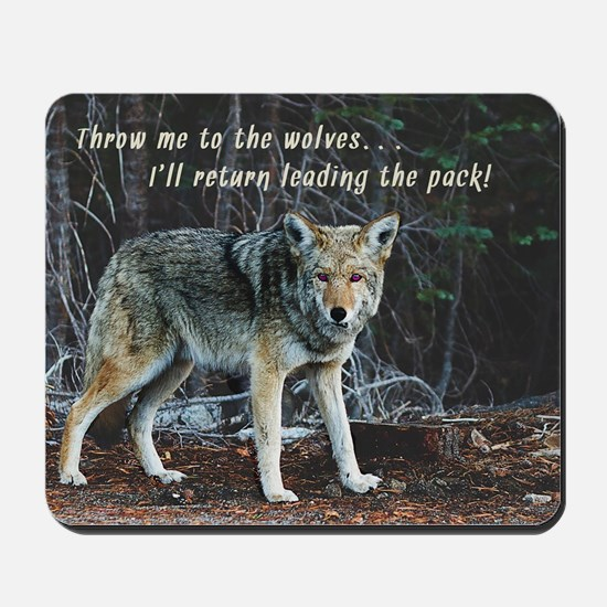 Menacing Wolf in the Woods Lead the Pack Mousepad