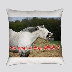 Laughing Horse Done WHEN? Everyday Pillow