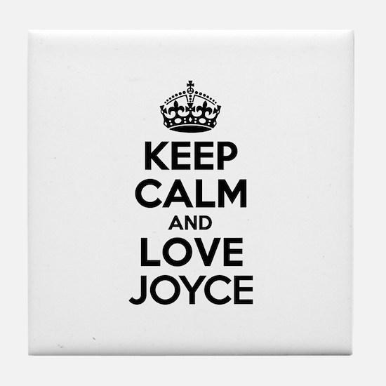 Keep Calm and Love JOYCE Tile Coaster