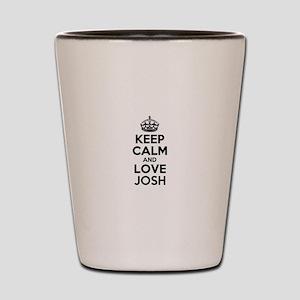 Keep Calm and Love JOSH Shot Glass