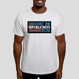 Oust The Republicrats 2016 T-Shirt