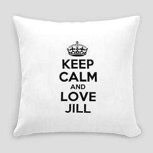 Keep Calm and Love JILL Everyday Pillow