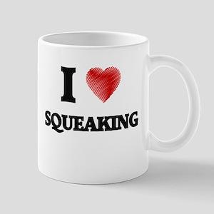 I love Squeaking Mugs