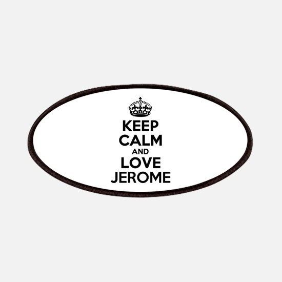 Keep Calm and Love JEROME Patch