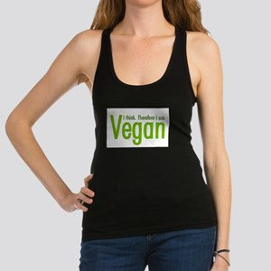 I think. Therefore I am Vegan Racerback Tank Top