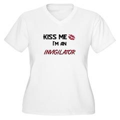 Kiss Me I'm a INVIGILATOR T-Shirt