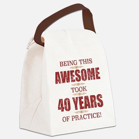 Cool 40 year birthday Canvas Lunch Bag