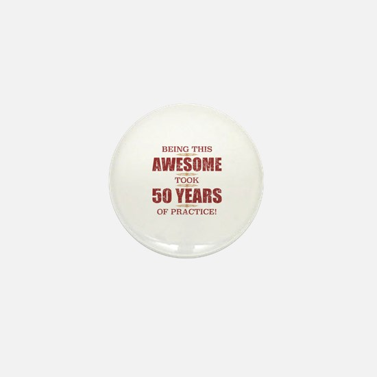 Funny 50 year old Mini Button