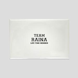 Team RAINA, life time member Magnets