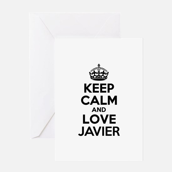 Keep Calm and Love JAVIER Greeting Cards