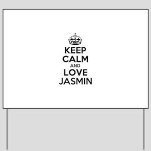 Keep Calm and Love JASMIN Yard Sign