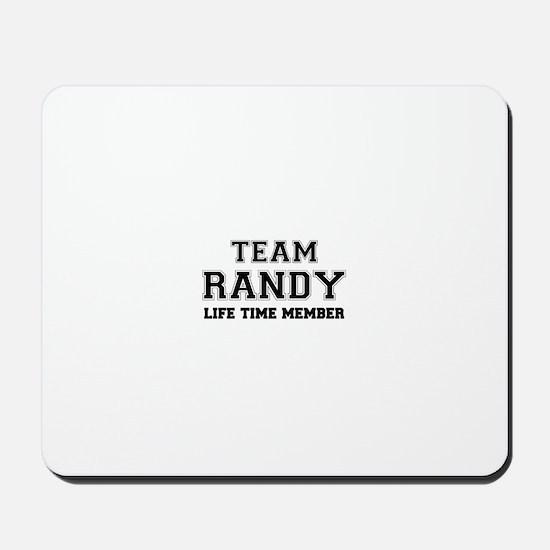 Team RANDY, life time member Mousepad