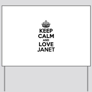 Keep Calm and Love JANET Yard Sign