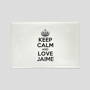 Keep Calm and Love JAIME Magnets