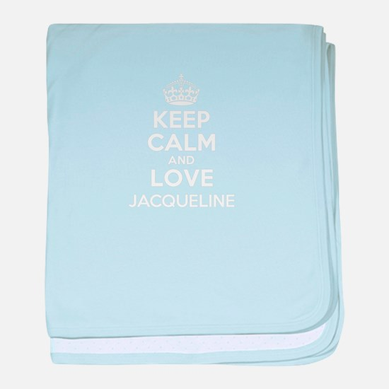 Keep Calm and Love JACQUELINE baby blanket