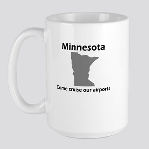 Come Cruise our Airports Large Mug
