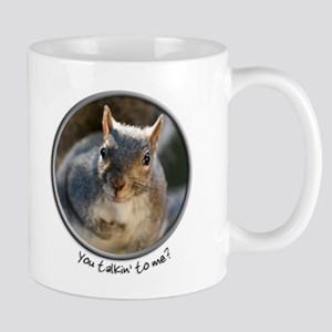 """You talkin' to me?"" Funny Squirrel Mug"