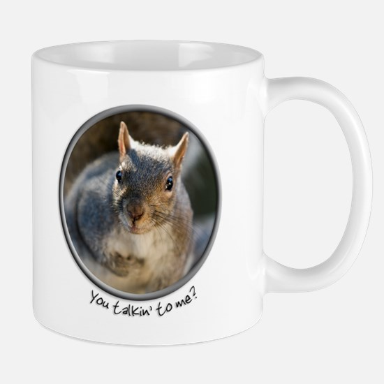 """You talkin' to me?"" Funny Squirrel Mug"